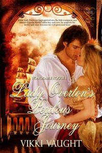 Lady Overton's Perilous Journey